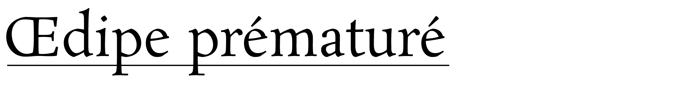 Œdipe prématuré